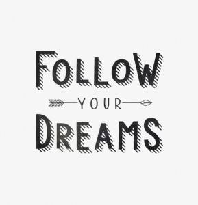 follow-your-dreams-ocj-prints