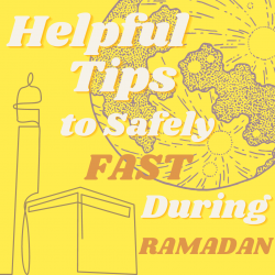 Helpful Tips to Safely Fast During Ramadan (1)